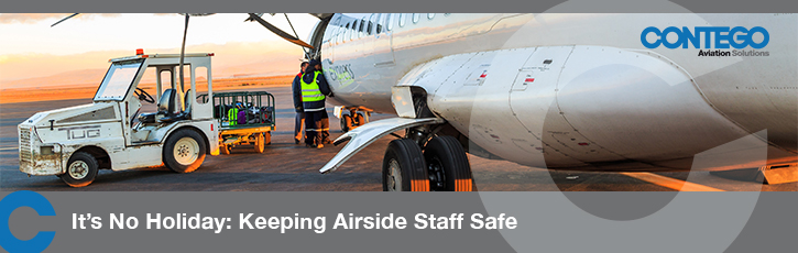 It's no holiday: Keeping Airside Staff Safe