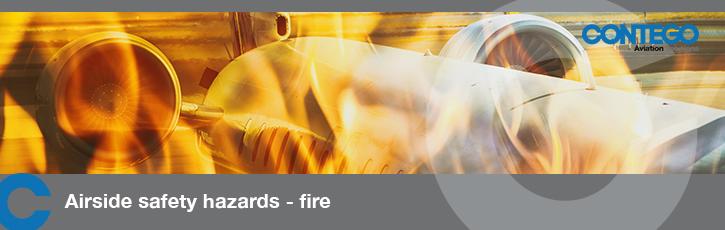 Airside Safety Hazards - Fire