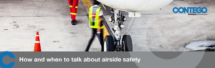 How and when to talk about airside safety