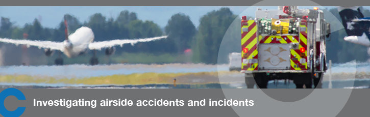 Investigating airside accidents and incidents