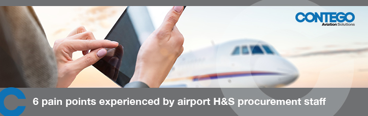 Six pain points experienced by airport H&S procurement staff